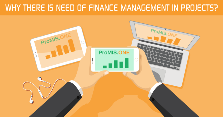 Why There Is Need Of Finance Management In Projects?